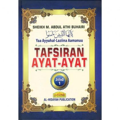 Tafsiran Ayat-Ayat Ya Ayyuhal-Laziina Aamanuu Jilid 1